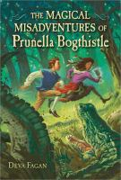 The Magical Misadventures of Prunella Bogthistle