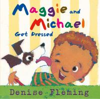 Maggie and Michael Get Dressed!
