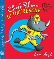Chief Rhino to the Rescue!