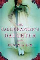 The calligrapher's daughter : a novel