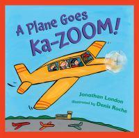 A Plane Goes Ka-zoom!