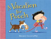 A Vacation for Pooch