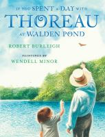 If You Spent A Day With Thoreau at Walden Pond