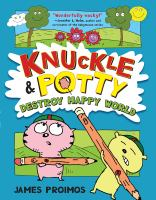 Knuckle & Potty Destroy Happy World