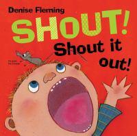 Shout! Shout It Out!