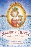 Maggie & Oliver, Or, A Bone of One's Own