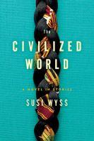 The Civilized World