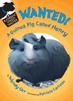 Wanted! A Guinea Pig Called Henry