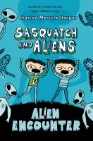 Sasquatch and Aliens