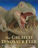 The Greatest Dinosaur Ever