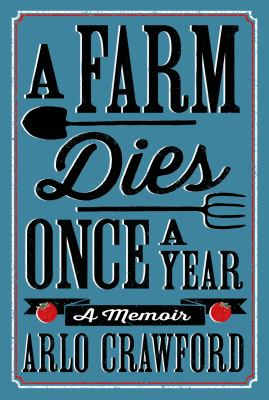 Cover image for A Farm Dies Once A Year