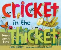 Cricket in the Thicket