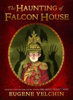 The Haunting of Falcon House