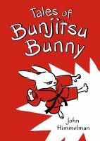Cover of Tales of Bunjitsu Bunny