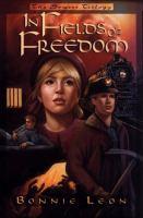 In Fields of Freedom