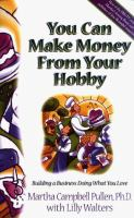 You Can Make Money From your Hobby