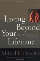 Living Beyond your Lifetime