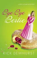 Bye Bye, Bertie