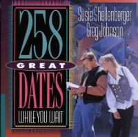 258 Great Dates While You Wait