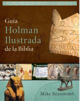 Guía Holman ilustrada de la Biblia