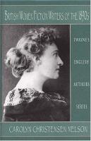 British Women Fiction Writers of the 1890s