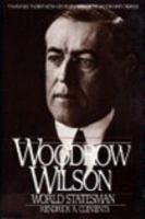 Woodrow Wilson, World Statesman