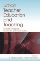 Urban Teacher Education and Teaching