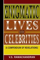 Enigmatic Lives of Celebrities
