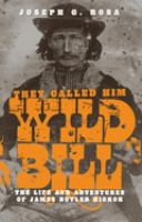They Called Him Wild Bill