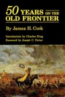 Fifty Years on the Old Frontier