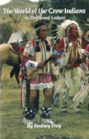The World of the Crow Indians
