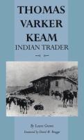 Thomas Varker Keam, Indian Trader