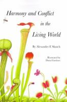 Harmony and Conflict in the Living World
