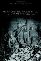 Idaho's Bunker Hill