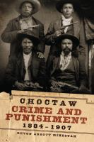 Choctaw Crime and Punishment, 1884-1907