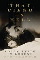 """That Fiend in Hell"""