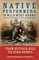 Ńative Performers in Wild West Shows