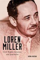 Loren Miller, Civil Rights Attorney and Journalist