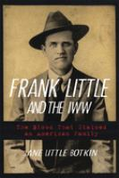 Frank Little and the IWW