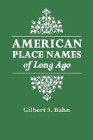 American Place Names of Long Ago
