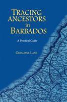 Tracing Ancestors in Barbados
