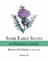 Some Early Scots In Maritime Canada