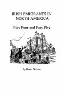 Irish Emigrants in North America [1775-1825] : Parts Four and Five