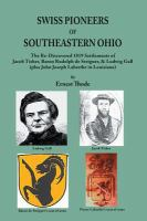 Swiss Pioneers of Southeastern Ohio