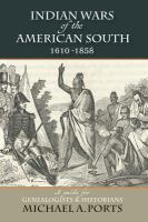 Indian Wars of the American South, 1610-1858