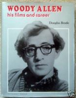 Woody Allen, His Films and Career