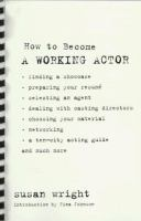 How to Become A Working Actor