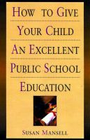 How to Give your Child An Excellent Public School Education