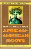 How to Trace your African-American Roots
