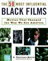 The 50 Most Influential Black Films